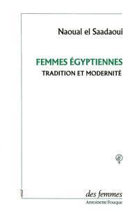 Femmes égyptiennes : tradition et modernité