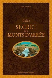 Guide secret des Monts d'Arrée