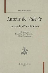 Autour de Valérie