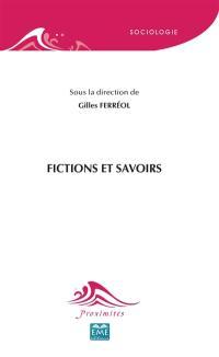 Fictions et savoirs
