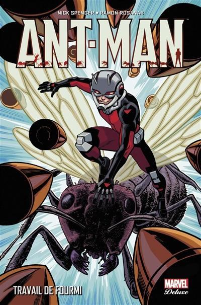 Ant-Man, Travail de fourmi