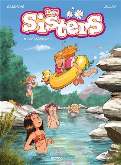 Les sisters. Vol. 16. Cap ou pas cap ?