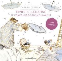 Ernest et Célestine. Le concours de bonne humeur : livre théâtre !