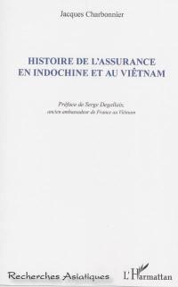 Histoire de l'assurance en Indochine et au Viêtnam