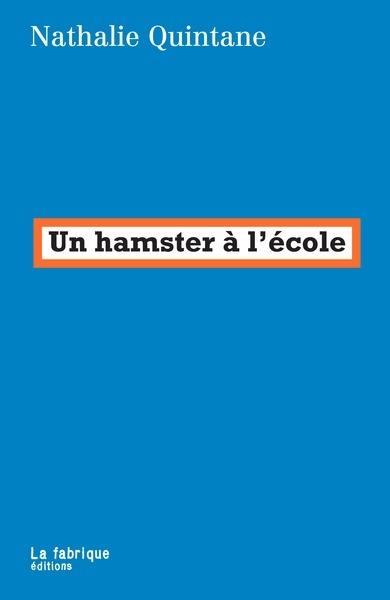 Un hamster à l'école