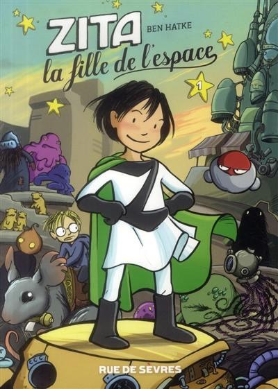 Zita, la fille de l'espace. Volume 1