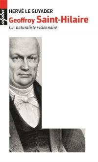 Geoffroy Saint-Hilaire 1772-1844