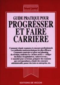 Guide pratique pour progresser et faire carrière