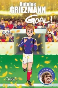 Goal !. Volume 7, Du rêve à la réalité