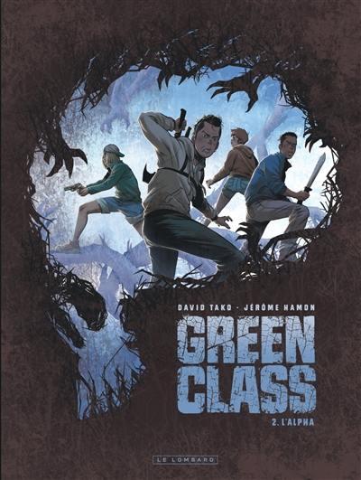 Green class. Volume 2, L'alpha