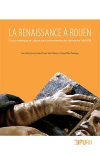 La Renaissance à Rouen