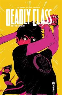 Deadly class. Volume 6, This is not the end