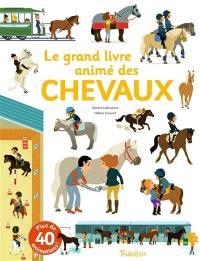 Le grand livre animé des chevaux