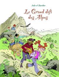 Le grand défi des Alpes