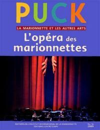 Puck. n° 16, L'opéra des marionnettes