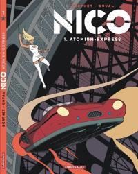 Nico. Volume 1, Atomium express