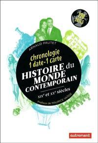 Histoire du monde contemporain, XIXe et XXe siècles