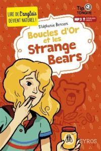 Boucles d'or et les strange bears