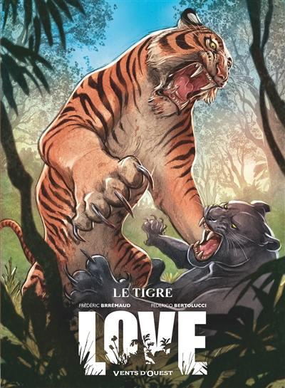 Love. Volume 1, Le tigre