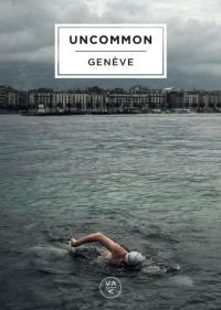 Uncommon Genève