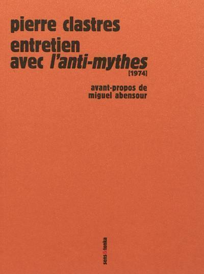 Entretien avec L'anti-mythes (1974). Précédé de La voix de Pierre Castres