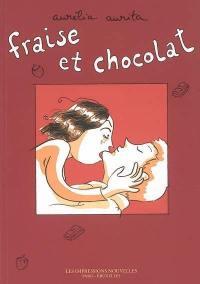 Fraise et chocolat. Vol. 1