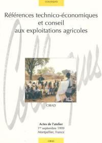 Références technico-économiques et conseil aux exploitations agricoles