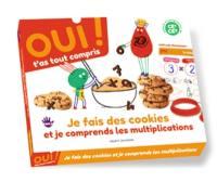 Je fais des cookies et je comprends les multiplications