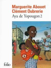 Aya de Yopougon. Volume 2,