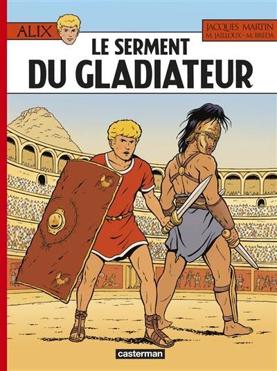 Alix. Volume 36, Le serment du gladiateur