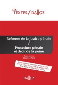 Réforme de la justice pénale, procédure pénale et droit de la peine