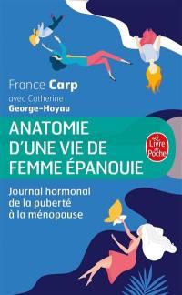 Anatomie d'une vie de femme épanouie