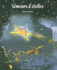 Semeurs d'étoiles