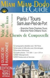 Miam miam dodo, le guide, voie de Paris et Tours, chemin de Compostelle, via Turonensis