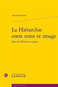 La hiérarchie entre texte et image dans le Tristan en prose