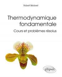 Thermodynamique fondamentale