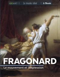 Fragonard : le mouvement et l'expression