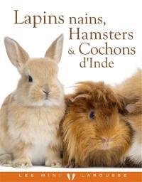 Lapins nains, hamsters & cochons d'Inde