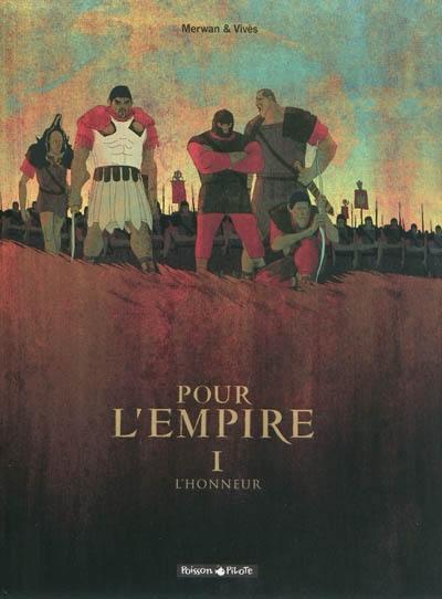 Pour l'Empire. Volume 1, L'honneur