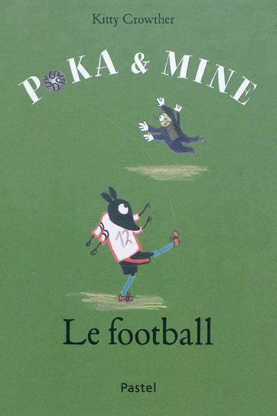 Poka et Mine. Le football