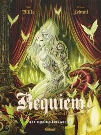 Requiem, chevalier vampire. Volume 8, La reine des âmes mortes