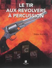 Le tir aux revolvers à percussion