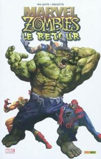 Marvel zombies. Volume 6, Le retour