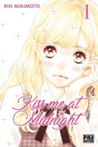 Kiss me at midnight. Volume 1,