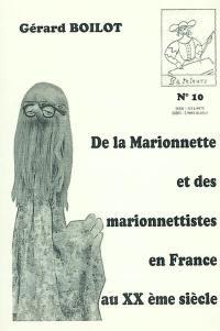 De la marionnette et des marionnettistes en France au XXe siècle