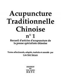 Acupuncture traditionnelle chinoise. Volume 1,