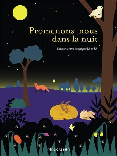 Promenons-nous dans la nuit