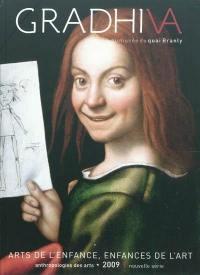 Gradhiva au Musée du quai Branly-Jacques Chirac. n° 9, Arts de l'enfance, enfances de l'art