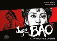 Juge Bao. Volume 6, Juge Bao & l'impératrice oubliée