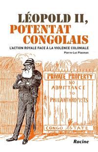 Léopold II, potentat congolais